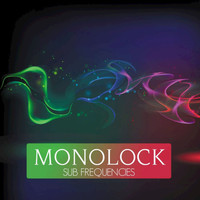 Monolock - Sub Frequencies