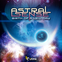 Astral Sense - Birth of a New Day
