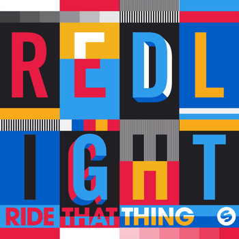 RedLight - Ride That Thing