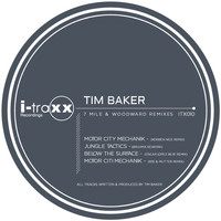 Tim Baker - 7 Mile & Woodward Remixes