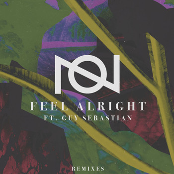 Oliver Nelson - Feel Alright (feat. Guy Sebastian) [Remixes]