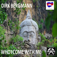 Dirk Bergmann - Who'll Come with Me