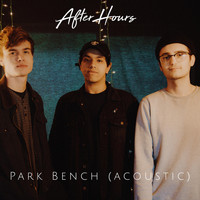 After Hours - Park Bench (Acoustic)