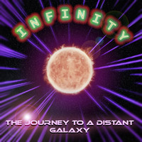 infinity - The Journey to a Distant Galaxy