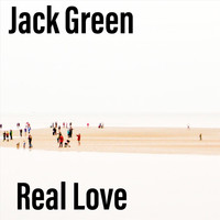 Jack Green - Real Love