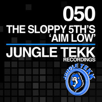The Sloppy 5th's - Aim Low