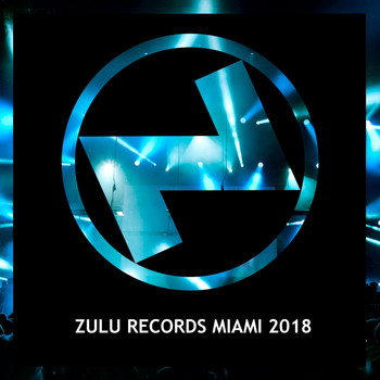 Various Artists - Zulu Records Miami 2018