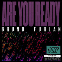 Bruno Furlan - Are You Ready
