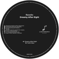 Rawdio - Dreamy After Eight