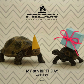 Various Artists - Prison 8th Birthday