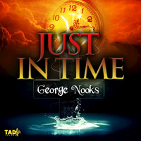 George Nooks - Just in Time
