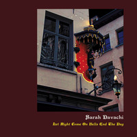 Sarah Davachi - Let Night Come On Bells End The Day