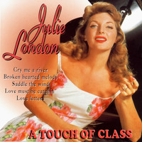 Julie London - A Touch of Class