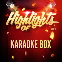 Karaoke Box - Highlights of Karaoke Box, Vol. 1