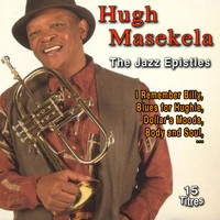 Hugh Masekela - Hugh Masekela the Jazz Epistles (15 Titres)