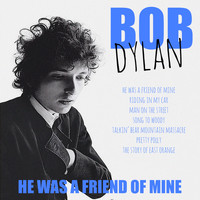 Bob Dylan - He Was A Friend Of Mine (Live)