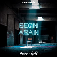 Thomas Gold - Begin Again
