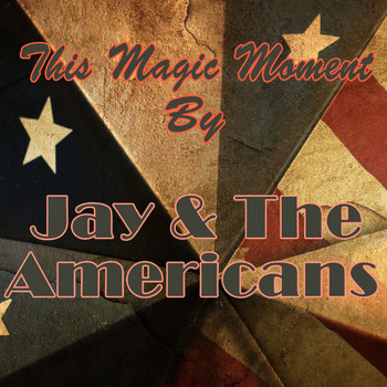 Jay & The Americans - This Magic Moment