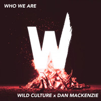 Wild Culture - Who We Are (Guitar Version)