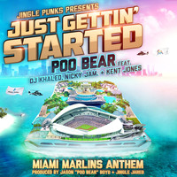 Poo Bear - Just Gettin' Started