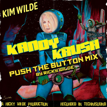 Kim Wilde - Kandy Krush (Push the Button Mix)