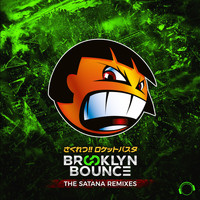 Brooklyn Bounce - The Satana Remixes