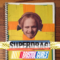 Superdrag - Bristol Gurls