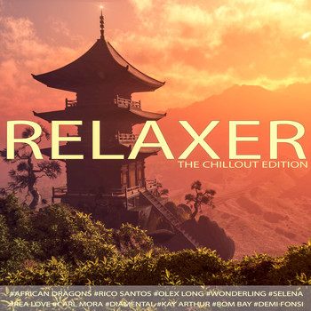 Various Artists - Relaxer: The Chillout Edition