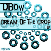 Dbow - Cream Of The Crop