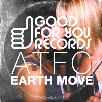ATFC - I Feel The Earth Move