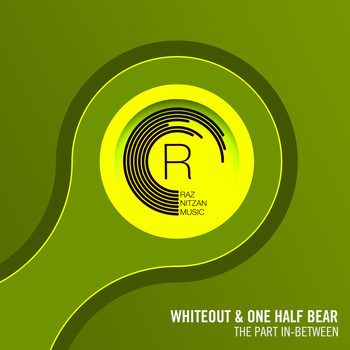 Whiteout & One Half Bear - The Part In-Between