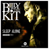 Billy The Kit - Sleep Alone (Menshee Remix)