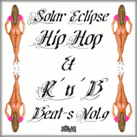 Solar Eclipse - Hip Hop & R 'n' B Beat's, Vol. 9