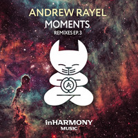 Andrew Rayel - Moments (Remixes) - EP3