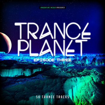 Various Artists - Trance Planet - Episode Three