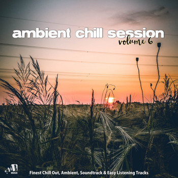 Various Artists - Ambient Chill Session 6