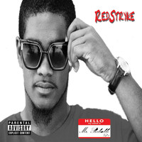 Redstryke - Mr. Reliable: Vol. 2 (Explicit)