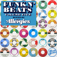 The Allergies - Funk n' Beats, Vol. 5 (Mixed by The Allergies) (Explicit)