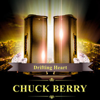 Chuck Berry - Drifting Heart