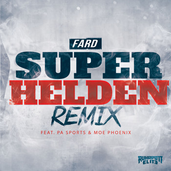 Fard - Superhelden (feat. PA Sports & Moe Phoenix) (Remix [Explicit])