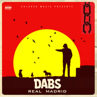 Dabs - Real Madrid (Explicit)