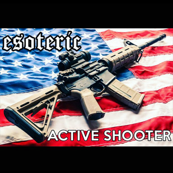 Esoteric - Active Shooter (Explicit)