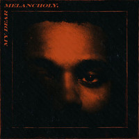 The Weeknd - My Dear Melancholy,