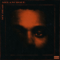 The Weeknd - My Dear Melancholy, (Explicit)