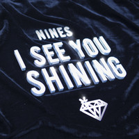 Nines - I See You Shining (Explicit)
