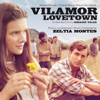 Zeltia Montes - Vilamor (Original Motion Picture Soundtrack)