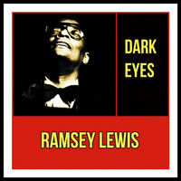 Ramsey Lewis - Dark Eyes