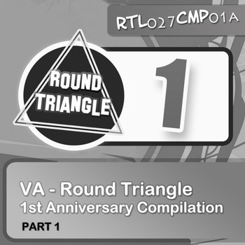 Various Artists - Round Triangle 1st Anniversary Compilation. Part 1