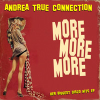 Andrea True Connection - More More More!