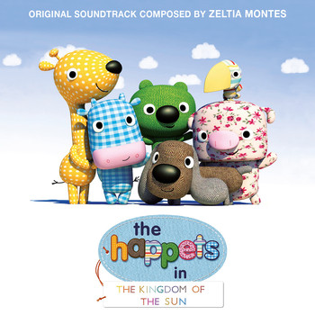 Zeltia Montes - The Happets in the Kingdom of the Sun (Original Motion Picture Soundtrack)